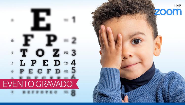 Oftalmologia para o Pediatra (Gravado)