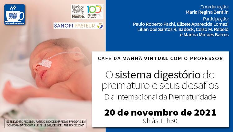 O sistema digestório do prematuro e seus desafios - Dia Internacional da Prematuridade (Zoom)