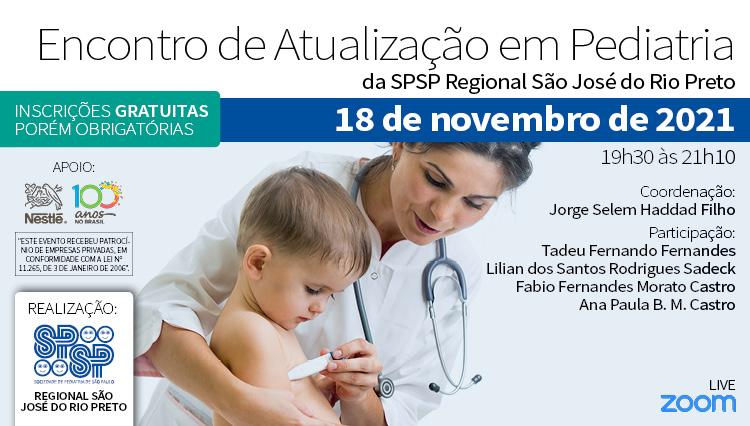 Encontro de Atualização em Pediatria da SPSP: Regional São José do Rio Preto (Zoom)